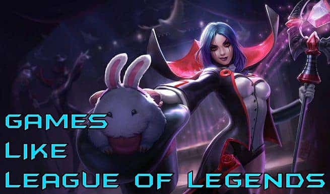 Games Like League of Legends | Best Similar To LoL